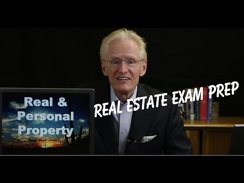 01 Real & Personal Property - Arizona Real Estate License Exam Prep