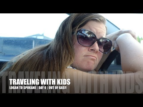 TRAVELING WITH KIDS | LOGAN TO SPOKANE | DAY 6 | OUT OF GAS!!