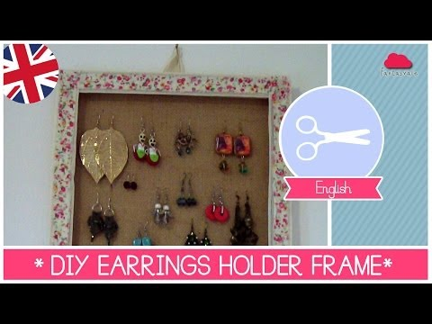 Earrings Holder FRAME DIY - Super Easy Crafting Tutorial by Fantasvale