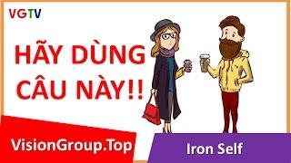 Cách nói chuyện tán gái   Tuyệt đối không hỏi thế này!   Visiongroup.top   Iron Self