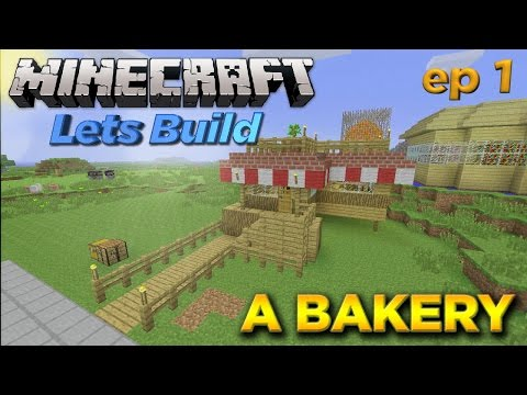 Minecraft Xbox 360 - Lets Build: A Bakery [EP 1] - W/Commentary