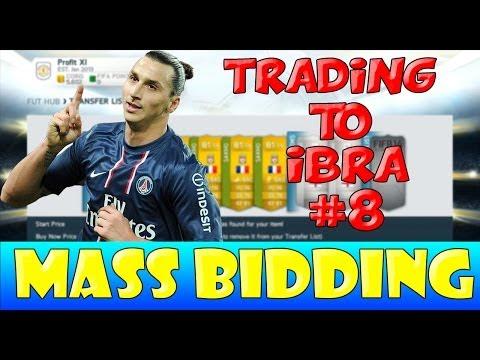 Fifa 14 Ultimate Team // Trading To Ibrahimovic #8 - Mass Bidding!