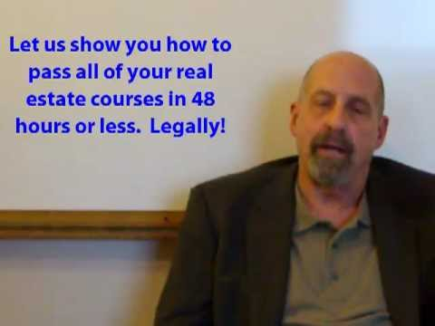Pass your real estate licensing courses in 48 hours or less!  Legally!