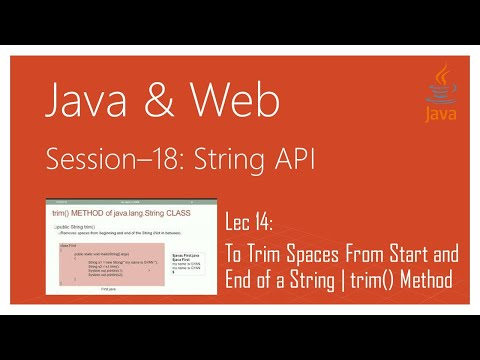String API in Java | #14 | To Trim Spaces From Start and End of a String  | trim() Method in Java