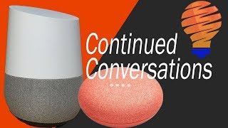 How to Use Google Home Continued Conversations