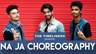 Na Ja (Pav Dharia): Choreography | The Timeliners