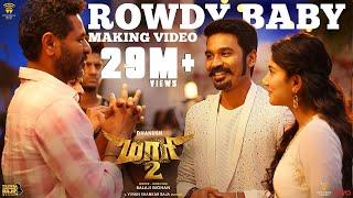 Maari 2 - Rowdy Baby (Making Video) | Dhanush, Sai Pallavi | Yuvan Shankar Raja | Balaji Mohan