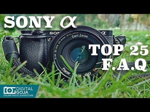 Top 25 Most Common Questions | SONY Alpha A6000 APS-C Mirrorless Camera | TUTORIAL