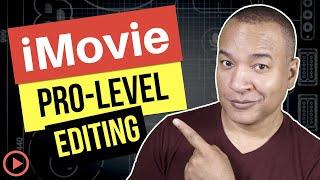 iMovie 2019 Tutorial on Mac: Pro-Level Editing Using Precision Editor