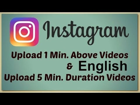 How To Upload Longer Instagram Videos!(English)    Tech Fest