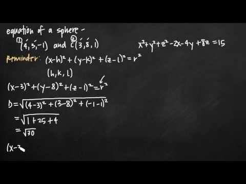 Equation of a sphere, plus center and radius (KristaKingMath)