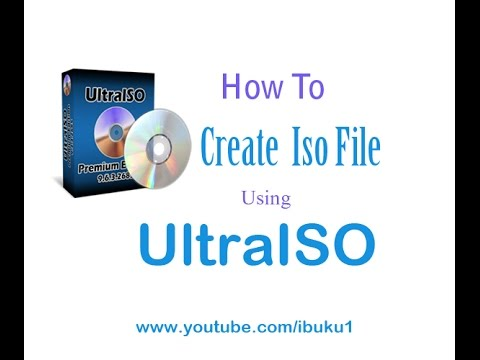Ultraiso: How To Create  Iso File [ 2 Ways ]
