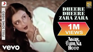 Dheere Dheere Zara Zara - Agar Tum Na Hote | Asha Bhosle | Raj Babbar