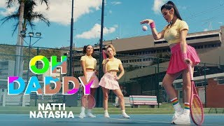 Natti Natasha - Oh Daddy [Official Video]