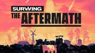 Surviving the Aftermath ★ Angespielt Test ★ 1440p60 PC Gameplay Deutsch German