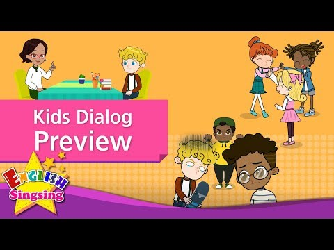 Kids Dialog Preview - English Conversation Trailer|November, 2017 Upload