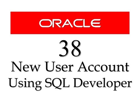 SQL tutorial 38: How to create user using SQL Developer in Oracle database