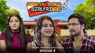 MERI DU WALI GIRLFRIEND  | Web series | S01E04 - Love At First Sight | HUNNY SHARMA |