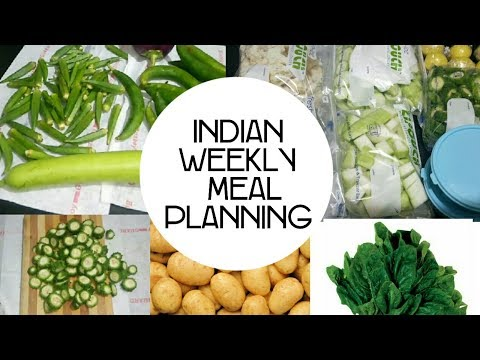 Indian Weekly meal planning-Meal Plan and Storing Tip for beginners-Full week Menu and preparation