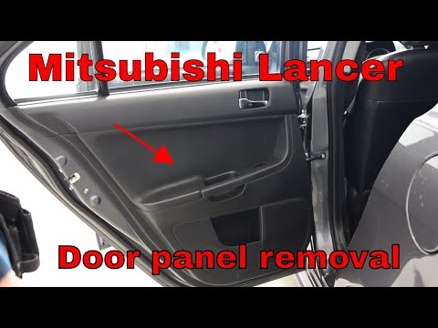Mitsubishi Lancer 2008 How to remove the door panel