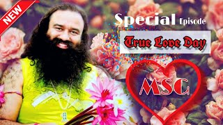 True Love Day Special Episode || MSG || Sach Channel