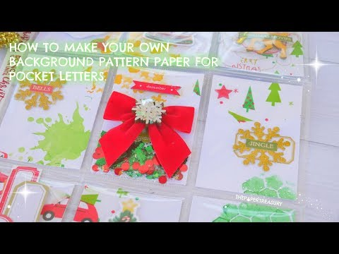 HOW TO MAKE YOUR OWN PATTERN BACKGROUND PAPER FOR POCKET LETTERS