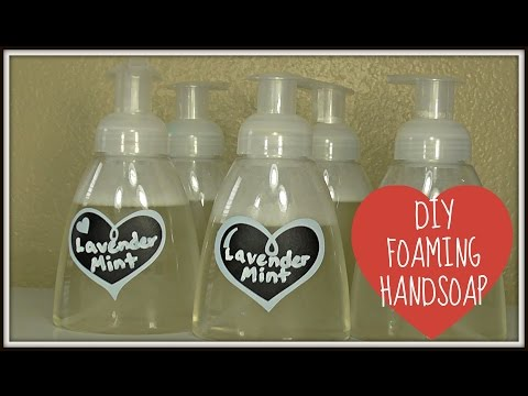 EASY DIY Foaming Hand Soap| Natural Ingredients!