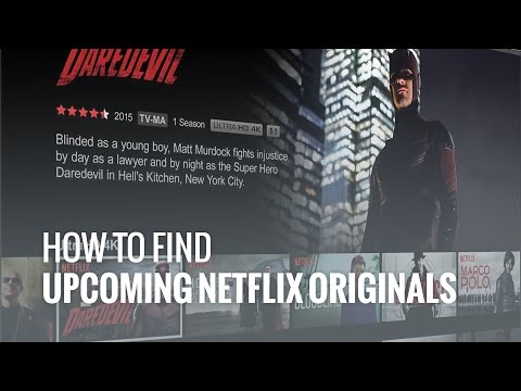 Netflix - How To Find Upcoming Original Netflix TV Series And Movies