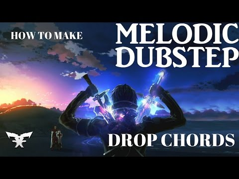 How to Make Melodic Dubstep Drop Chords