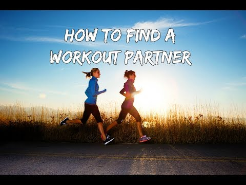 How To Find A Workout Partner