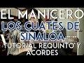 El Manicero - Los Cuates de Sinaloa - Tutorial - REQUINTO - ADORNOS - ACORDES - Como tocar