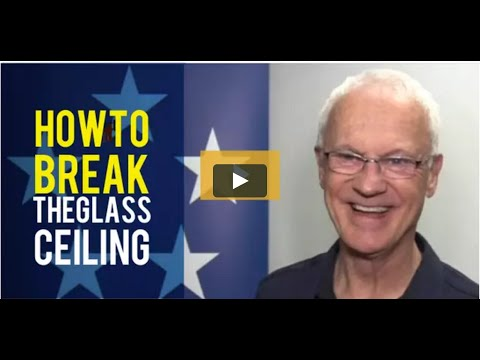 How to Break the Glass Ceiling!