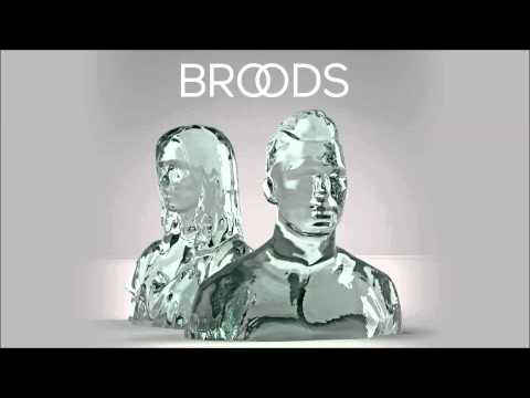 Broods - Taking You There