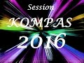 Session Kompas Mix 2016 By Dj Seleckta