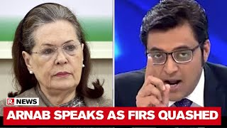 Arnab Goswami Speaks After Bombay HC Suspends Sonia Gandhi & Congress-Sponsored FIRs Against Him