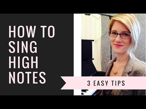 How To Sing High Notes Without Straining- 3 Easy Tips
