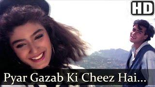 Pyar Gazab Ki Cheez Hai (HD) - Ek Hi Raasta Songs - Ajay Devgan & Raveena Tandon - 90s Hindi Hits