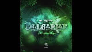 Dzp & Sighter - Bulgarian (original Mix)