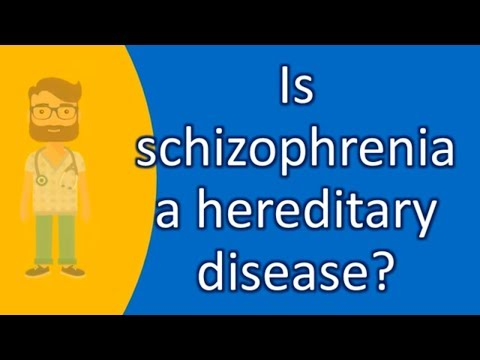 Is schizophrenia a hereditary disease ? |Top Answers about Health