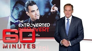 The extroverted introvert - Two sides sides of Robbie Williams