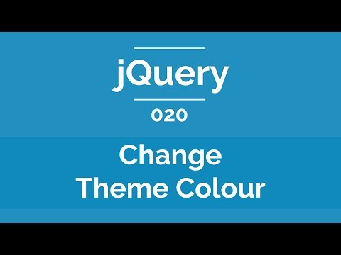 Arabic jQuery Practical Course #020 - How To Change Theme Color