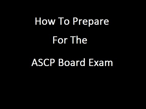 How To Prepare For The ASCP EXAM