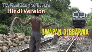 "SWAPAN DEBBARMA ""A REAL HERO""......HINDI DOCUMENTARY ON REAL STORY"