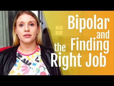 Bipolar Disorder and Finding the Right Job