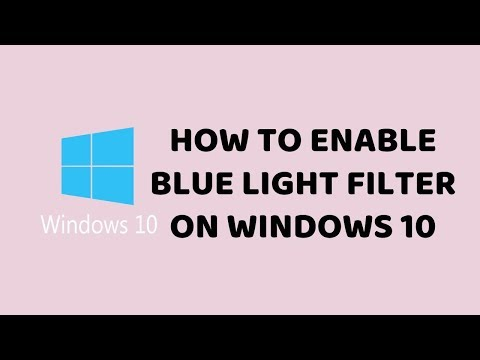 How to Enable Blue Light Filter on Windows 10   Tutorials In Hindi