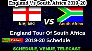 England Tour of South Africa 2019-20 | All Matches Complete Schedule|England vs South Africa 2019-20