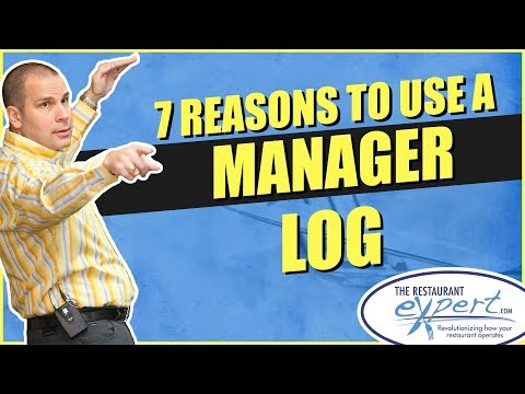 Restaurant Management Tip -  7 Reasons to Use a Restaurant Manager Log #restaurantsystems