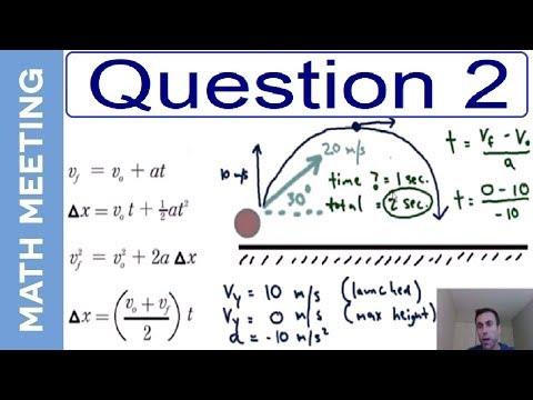 Projectile Motion - 2 dimensional kinematics (question 2)