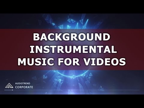 Instrumental Background Music For Videos & Presentations - Royalty Free | Corporate Commercial Music