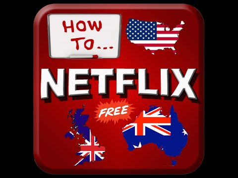{Free} How To Get US/UK Netflix in Australia on Anything